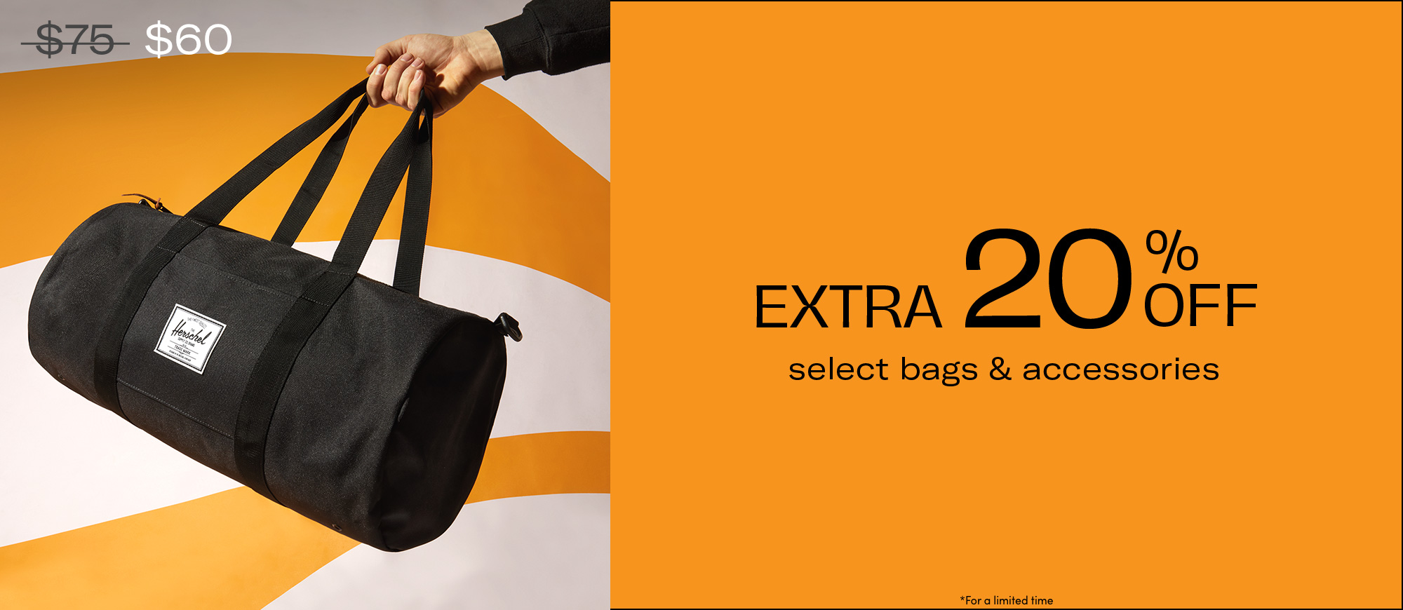 20% OFF BAGS AND ACCESSORIES